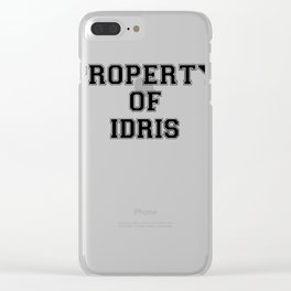 Property of IDRIS Clear iPhone Case