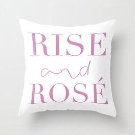 Rise & Rosé Throw Pillow