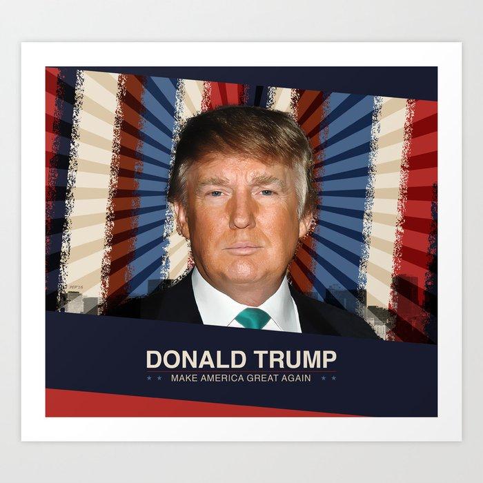 Donald Trump 2016 Art Print