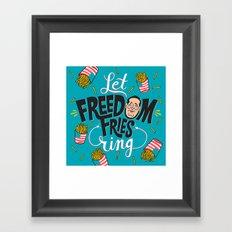 Let Freedom Fries Ring Framed Art Print