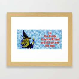 The Greatest Wizard in the World Mug Framed Art Print