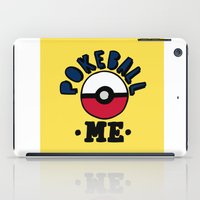 pokeball iPad Cases featuring pokeball me by benjamin chaubard