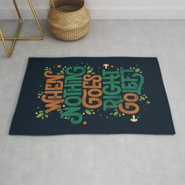 When nothing goes right, go left Rug