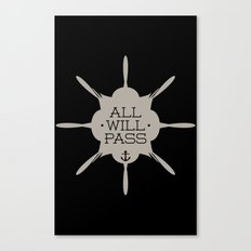 All Will Pass Canvas Print
