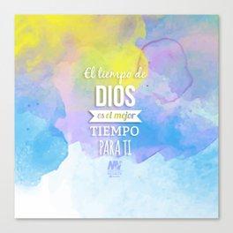 El Tiempo de Dios  Canvas Print