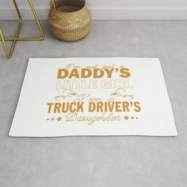 I'm a Truck Driver's Daughter Rug