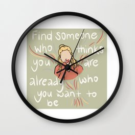 who you want to be Wall Clock