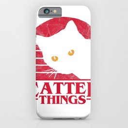 Funny Cat, Catter Things iPhone Case