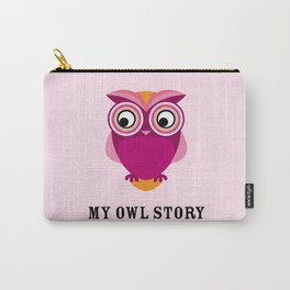 My owl story Carry-All Pouch