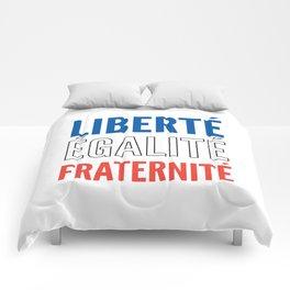 LIBERTÉ, ÉGALITÉ, FRATERNITÉ Comforters