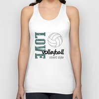 volleyball Tank Tops featuring Love Volleyball Street Style by raineon
