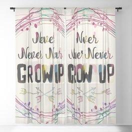 Never Grow Up Sheer Curtain