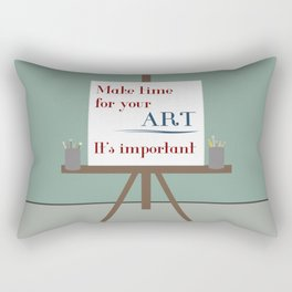 Make Time For Art Rectangular Pillow