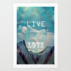 LiveDreamLaughLove Art Print