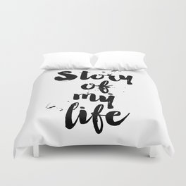 """One Direction quote from the song title """"Story of my life"""" Duvet Cover"""