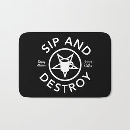 Sip and Destroy Bath Mat