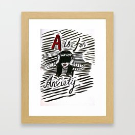 A is for Anxiety Framed Art Print
