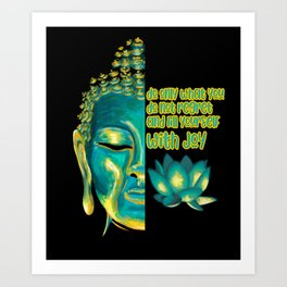 Fill Yourself with Joy Buddhist Sutra Buddha Face Buddhism Art Print