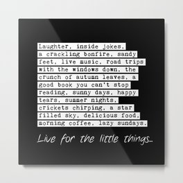 Live For The Little Things (Square) Metal Print