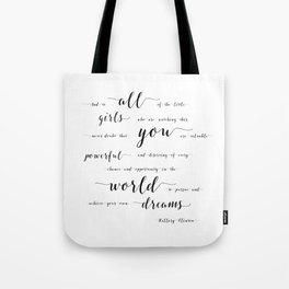 hillary clinton quote Tote Bag