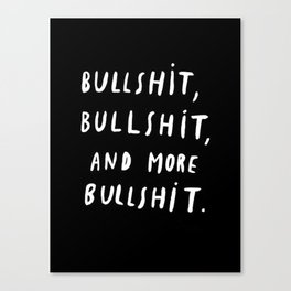 Black | Quotes | White | Bull | Pillows Canvas Print
