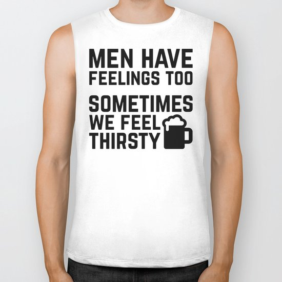 Men Have Feelings Funny Quote Biker Tank