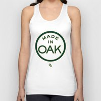 oakland Tank Tops featuring Made in OAK - Oakland A's by DCMBR - December Creative Group