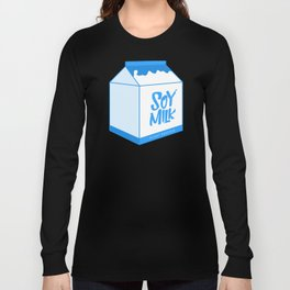 soy milk Long Sleeve T-shirt