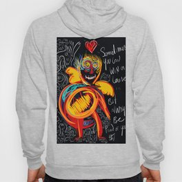 Always be proud of you street art graffiti Hoody