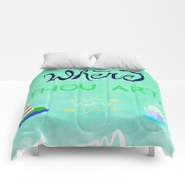 Where Thou Art Comforters