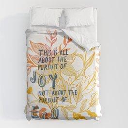 The Pursuit of Joy Duvet Cover