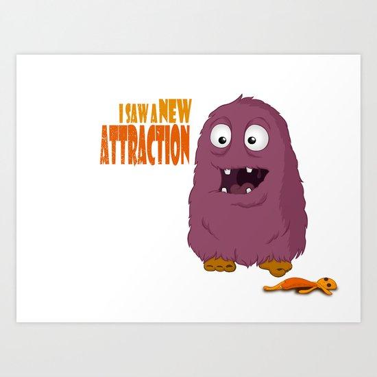 New Attraction Art Print