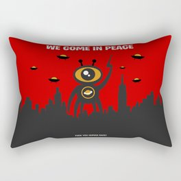 WE COME IN PEACE - Fuck You Human Race! (Poster 4) Rectangular Pillow