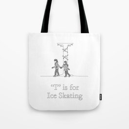 """I"" is for Ice Skating Tote Bag"