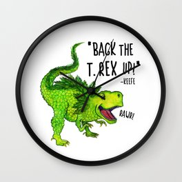 Back the T. Rex up! Wall Clock