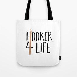 (Crochet) Hooker 4 Life Tote Bag