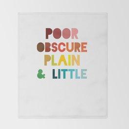 Poor & Obscure Throw Blanket