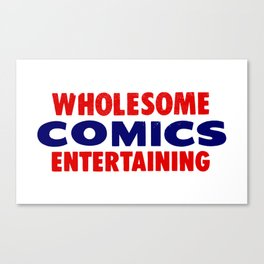 Wholesome Comics Entertaining Canvas Print