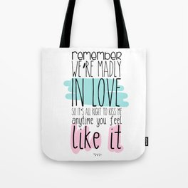 We're madly in love Tote Bag
