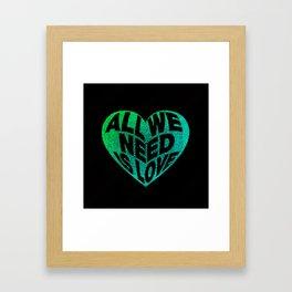 Need Love Framed Art Print