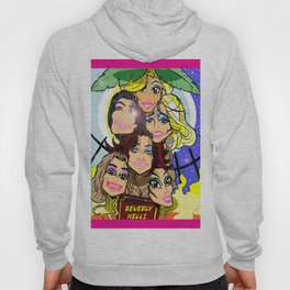 Real Housewives of Beverly Hills Hoody