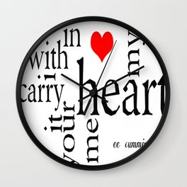 i carry your heart with me Wall Clock