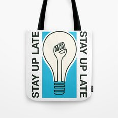 Stay Up Late Tote Bag
