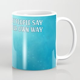 Don't care what people say - Enigma Coffee Mug
