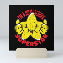 homeschool Superststar best for Homeschoolers Mini Art Print