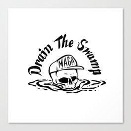 Drain the Swamp Canvas Print