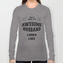 AWESOME HUSBAND Long Sleeve T-shirt