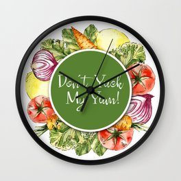 Don't Yuck My Yum Wall Clock