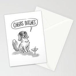 Cheers, Bitches! Cute Dog, King Charles Spaniel Stationery Cards