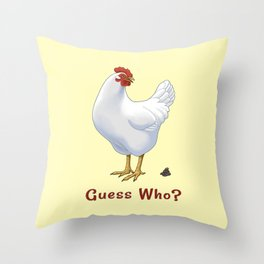 Funny Guess Who Chicken Poo White Hen Throw Pillow
